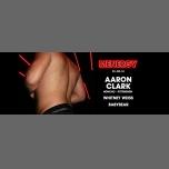 Menergy avec Aaron Clark à Paris le ven. 23 février 2018 de 23h55 à 06h00 (Clubbing Gay)