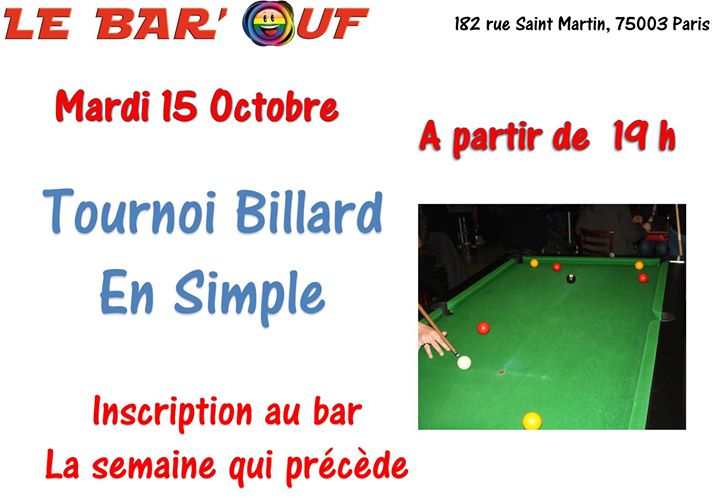 巴黎Le Bar'Ouf : Tournoi de billard en simple2019年 7月15日,19:00(男同性恋友好, 女同性恋 下班后的活动)