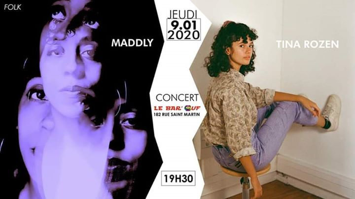 Concert Live // Tina Rozen + Maddly // Bar'Ouf en Paris le jue  9 de enero de 2020 19:30-22:30 (Concierto Gay Friendly, Lesbiana)