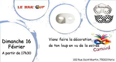 Le Bar'Ouf : Atelier Loup de Carnaval in Paris le Sun, February 16, 2020 from 05:30 pm to 10:00 pm (After-Work Gay Friendly, Lesbian)