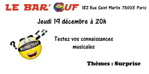 Le Bar'Ouf : Blind Test Musical in Paris le Thu, December 19, 2019 from 08:00 pm to 09:30 pm (After-Work Gay Friendly, Lesbian)