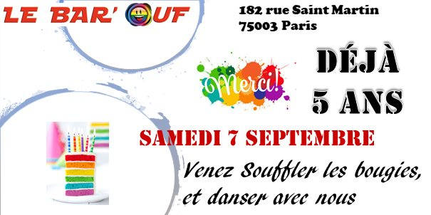 Le Bar'Ouf : Les 5 ans du Bar en Paris le sáb  7 de septiembre de 2019 18:00-02:00 (After-Work Gay Friendly, Lesbiana)