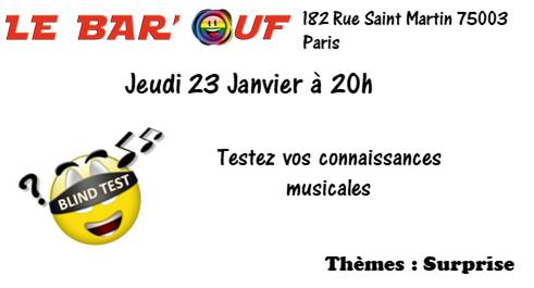 Le Bar'Ouf : Blind test musical in Paris le Do 23. Januar, 2020 20.00 bis 21.30 (After-Work Gay Friendly, Lesbierin)