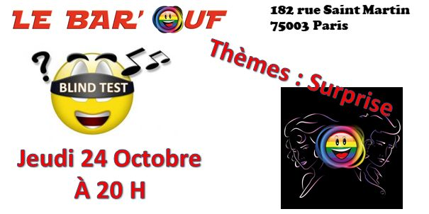 Le Bar'Ouf : Blind Test Musical in Paris le Thu, October 24, 2019 from 08:00 pm to 09:30 pm (After-Work Gay Friendly, Lesbian)