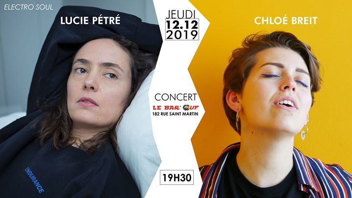 Chloé Breit x Lucie Pétré // Concert Live in Paris le Thu, December 12, 2019 from 07:30 pm to 10:30 pm (Concert Gay Friendly, Lesbian)