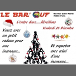 Le Bar'Ouf : Soirée entre 2 reveillons in Paris le Fri, December 28, 2018 from 05:31 pm to 01:31 am (After-Work Gay Friendly, Lesbian)