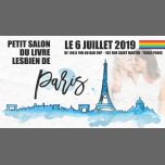 Petit Salon du Livre Lesbien de Paris - Edition 2019 à Paris le sam.  6 juillet 2019 de 14h00 à 19h00 (After-Work Gay Friendly, Lesbienne)