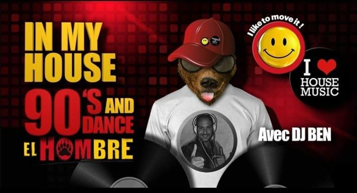In My House 90s & dance ! in Paris le Sat, August 10, 2019 from 10:00 pm to 06:00 am (After-Work Gay, Bear)
