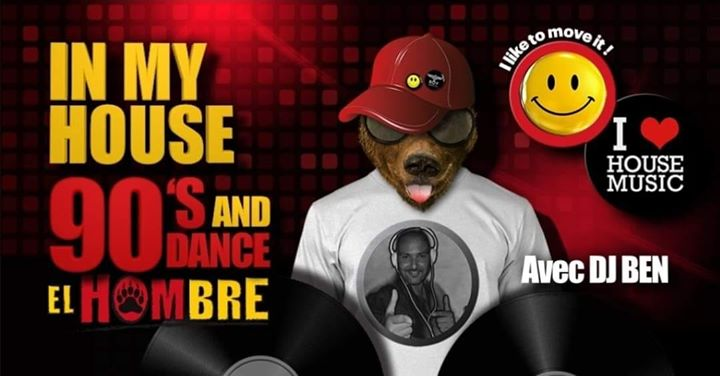 IN MY HOUSE 90s & Dance ! in Paris le Sat, July 13, 2019 from 09:30 pm to 06:00 am (After-Work Gay, Bear)