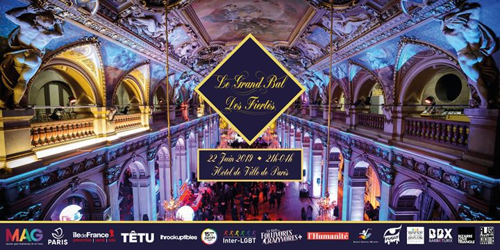 Le Grand Bal des Fiertés* en Paris le sáb 22 de junio de 2019 21:00-04:00 (Clubbing Gay, Lesbiana, Trans, Bi)