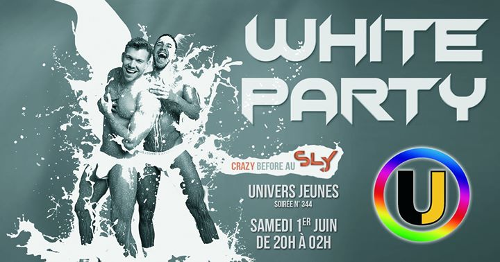 ◣ White Party ◥ Univers Jeunes n° 344 in Paris le Sat, June  1, 2019 from 08:00 pm to 02:00 am (After-Work Gay)