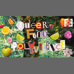 Queer Food : Polyvalence x Queer Week em Paris le sex, 22 março 2019 19:00-23:30 (After-Work Gay, Lesbica, Trans, Bi)