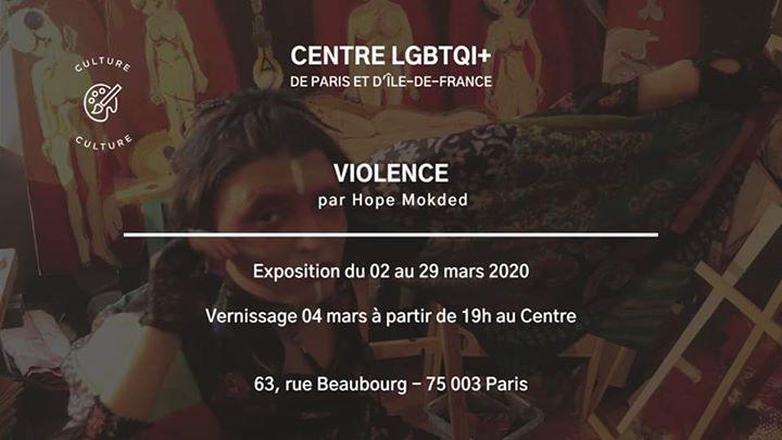 "Vernissage expo ""Violence"" par Hope Mokded a Parigi le mer  4 marzo 2020 19:00-21:00 (Mostra Gay, Lesbica, Etero friendly, Orso)"
