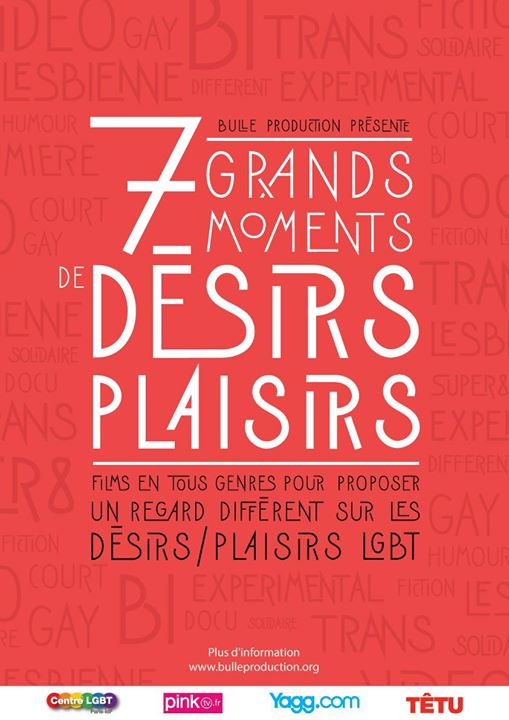 7 grands moments de Désirs / Plaisirs in Paris le Sat, June 22, 2019 from 07:30 pm to 11:30 pm (Meetings / Discussions Gay, Lesbian, Hetero Friendly, Bear)