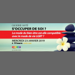Causerie santé : s'occuper de soi ? in Paris le Wed, January 23, 2019 from 07:00 pm to 09:30 pm (Meetings / Discussions Gay, Lesbian, Hetero Friendly, Bear)