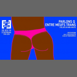 Parlons de Q entre meufs trans : Atelier en non-mixité in Paris le Fri, March 22, 2019 from 07:00 pm to 10:00 pm (Meetings / Discussions Lesbian, Trans)