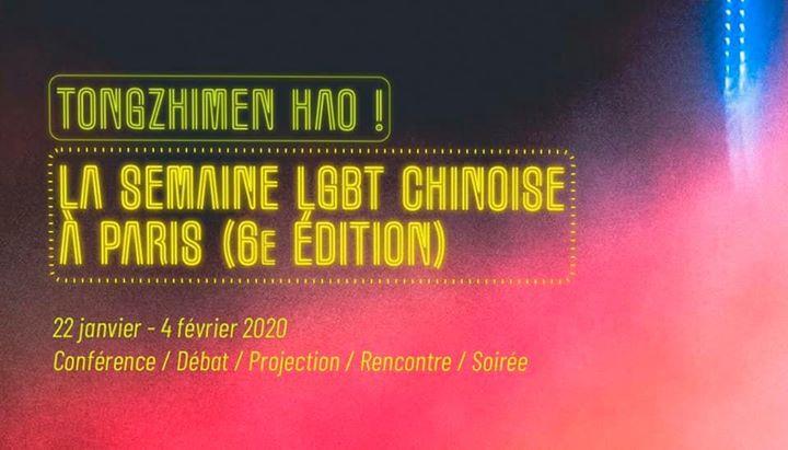 La 6e Semaine LGBT chinoise à Paris em Paris de 22 janeiro para  5 de fevereiro de 2020 (Festival Gay, Lesbica, Hetero Friendly, Trans, Bi)