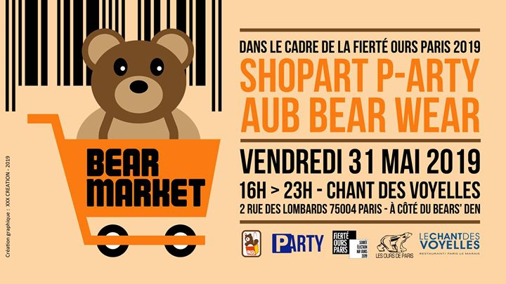Bear Market- Fierté Ours / ShopArt + AUB Bear Wear em Paris le sex, 31 maio 2019 16:00-23:00 (After-Work Gay, Bear)