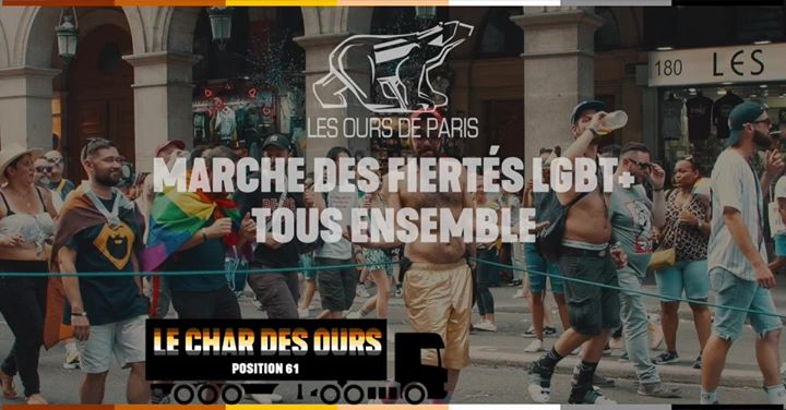 Char des Ours à la Marche des Fiertés Lgbtqi+ 2019 in Paris le Sat, June 29, 2019 from 02:00 pm to 08:00 pm (Parades Gay, Bear)