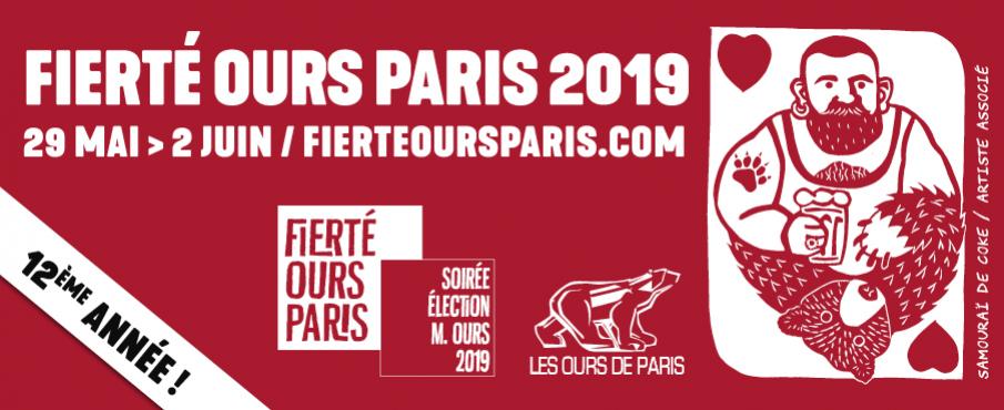 Fierté Ours Paris 2019 à Paris du 29 mai au  2 juin 2019 (Festival Gay, Bear)