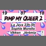 Pimp My Queer #2 in Paris le Thu, July 19, 2018 from 11:00 pm to 05:00 am (Clubbing Gay, Lesbian, Trans, Bi)