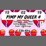 Pimp My Queer #4 in Paris le Fri, February 15, 2019 from 11:00 pm to 06:00 am (Clubbing Gay, Lesbian, Trans, Bi)