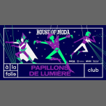House of Moda - Papillons de lumière in Paris le Fri, February 22, 2019 from 11:55 pm to 06:00 am (Clubbing Gay)