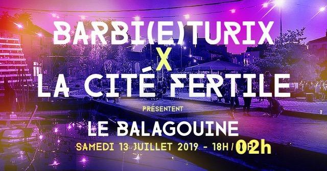 Barbi(e)turix X La Cité Fertile : Le Balagouine in Paris le Sat, July 13, 2019 from 06:00 pm to 02:00 am (After-Work Lesbian)