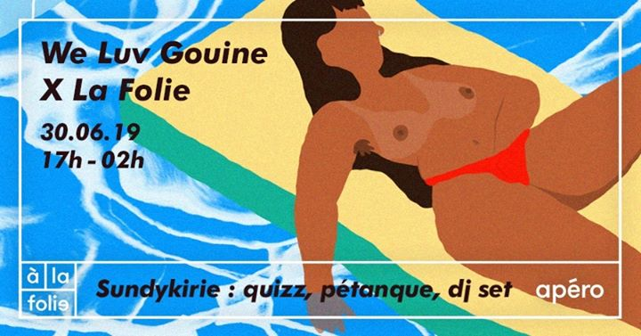 We Luv Gouine x La Folie : Sundykirie in Paris le Sun, June 30, 2019 from 05:00 pm to 02:00 am (After-Work Gay Friendly)