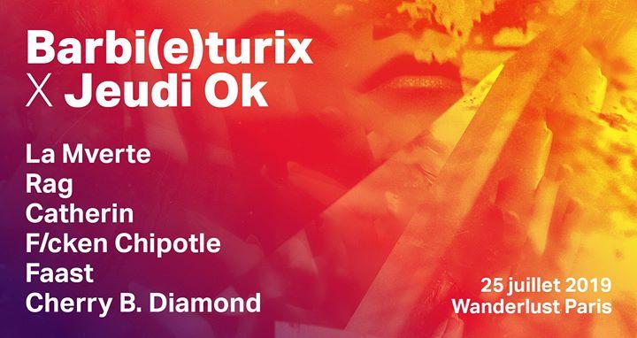 Jeudi Ok x Barbi(e)turix à Paris le jeu. 25 juillet 2019 de 19h00 à 06h00 (Clubbing Lesbienne)
