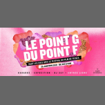 Le Point G du Point F | Le 25.01.19 à Point Éphémère in Paris le Fri, January 25, 2019 from 09:00 pm to 02:00 am (After-Work Gay Friendly)