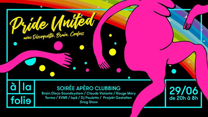 Pride United à Paris le sam. 29 juin 2019 de 20h00 à 08h00 (Clubbing Gay Friendly)