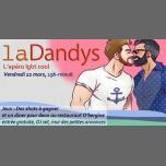 La Dandys, l'apéro LBGT cool #9/ un diner pour 2 à gagner in Paris le Fri, March 22, 2019 from 07:00 pm to 11:55 pm (After-Work Gay)