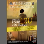 Cantate pour Lou Von Salomé à Paris le lun. 26 mars 2018 de 20h00 à 21h15 (Théâtre Gay Friendly, Lesbienne Friendly)