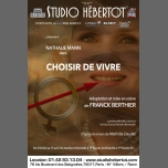 Choisir de vivre à Paris le dim. 18 mars 2018 de 19h30 à 20h45 (Spectacle Gay Friendly, Lesbienne Friendly, Trans)