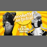 Pochette Surprise - Talent Show & Clubbing à Paris le ven.  5 octobre 2018 de 23h55 à 06h00 (Clubbing Gay)