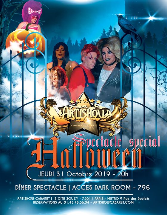 Soirée Halloween à l'Artishow ! in Paris le Thu, October 31, 2019 from 08:00 pm to 12:30 am (Show Gay Friendly)