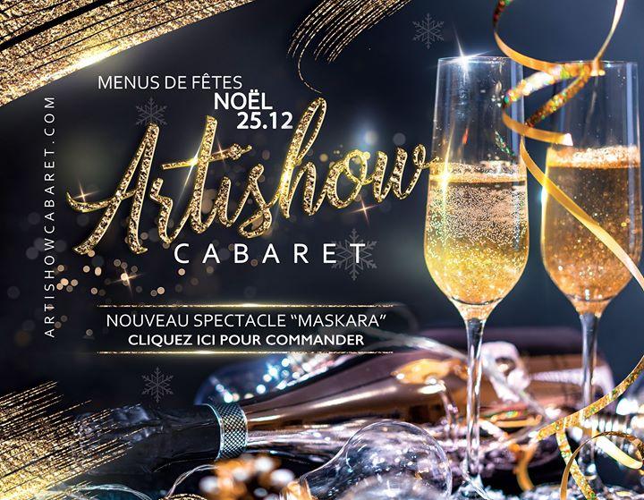 """Déjeuner de Noel a l'Artishow nouveau spectacle """"Maskara"""" en Paris le mié 25 de diciembre de 2019 12:30-17:00 (Espectáculo Gay Friendly)"""