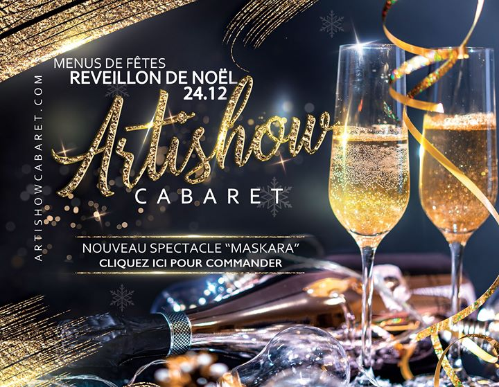 "Réveillon de Noel a l'Artishow nouveau spectacle ""Maskara"" en Paris le mar 24 de diciembre de 2019 20:00-00:30 (Espectáculo Gay Friendly)"