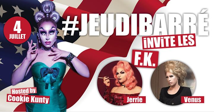 JeudiBarré invite les FK en Paris le jue  4 de julio de 2019 19:30-02:00 (After-Work Gay Friendly)