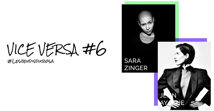 Vice Versa #6 Sara Zinger & Jenn Ayache a Parigi le gio 24 ottobre 2019 20:00-00:00 (After-work Gay friendly, Lesbica friendly)