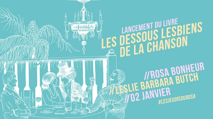 Les jeudis du Rosa // Les dessous lesbiens de la chanson in Paris le Thu, January  2, 2020 from 07:00 pm to 12:00 am (After-Work Gay Friendly, Lesbian Friendly)