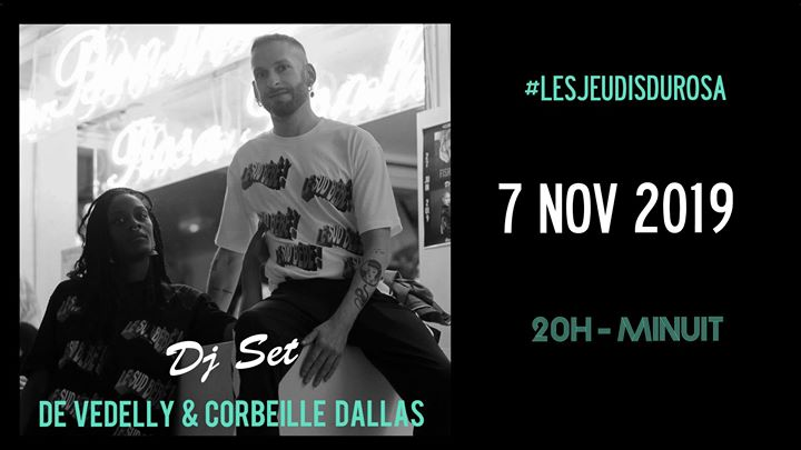巴黎Les Jeudis du Rosa // De Vedelly & Corbeille Dallas2019年 8月 7日,20:00(男同性恋友好, 女同性恋友好 下班后的活动)