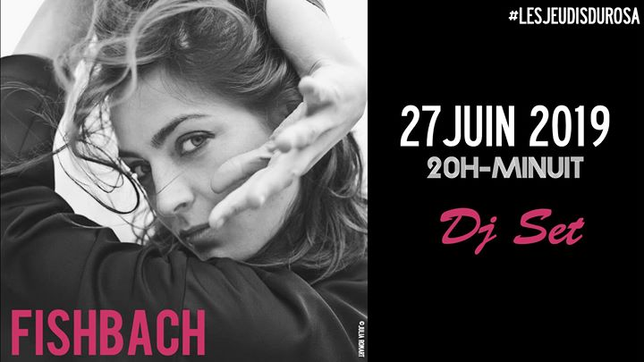 Les Jeudis du Rosa // Fishbach in Paris le Thu, June 27, 2019 from 08:00 pm to 12:00 am (After-Work Gay Friendly, Lesbian Friendly)