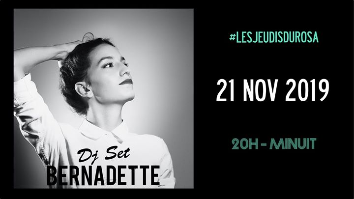 Les Jeudis du Rosa // Bernadette em Paris le qui, 21 novembro 2019 20:00-00:00 (After-Work Gay Friendly, Lesbica Friendly)