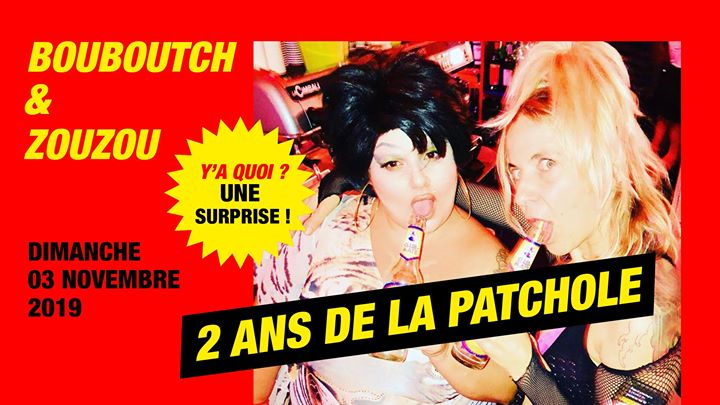 La Patchole fête ses 2 ans a Parigi le dom  3 novembre 2019 19:00-00:00 (After-work Gay friendly, Lesbica friendly)