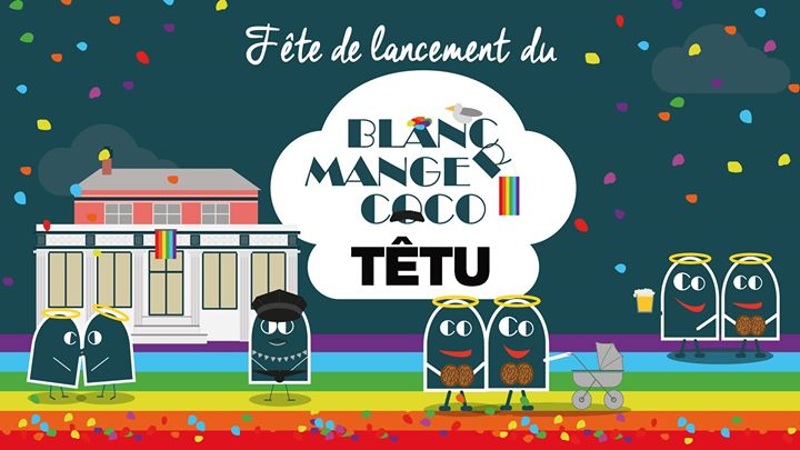 Le Rosa fête le lancement du Blanc-manger Coco – Édition TÊTU à Paris le dim. 15 mars 2020 de 15h00 à 23h59 (After-Work Gay Friendly, Lesbienne Friendly)
