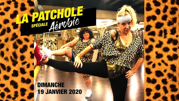 La Patchole spéciale Aérobic em Paris le dom, 19 janeiro 2020 19:00-23:59 (After-Work Gay Friendly, Lesbica Friendly)