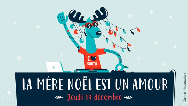 La Mère Noël est un amour in Paris le Thu, December 19, 2019 from 06:00 pm to 04:00 am (After-Work Gay Friendly, Lesbian Friendly)