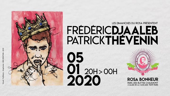 Les Dimanches du Rosa // Frédéric Djaaleb & Patrick Thévenin in Paris le So  5. Januar, 2020 20.00 bis 23.59 (After-Work Gay Friendly, Lesbierin Friendly)
